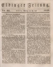 Elbinger Zeitung, No. 84 Montag, 23. Juli 1849