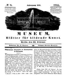 Museum, Blätter für bildende Kunst, Nr. 8, 23 Februar 1835, 3 Jhrg.