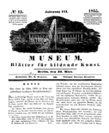 Museum, Blätter für bildende Kunst, Nr. 13, 30 März 1835, 3 Jhrg.
