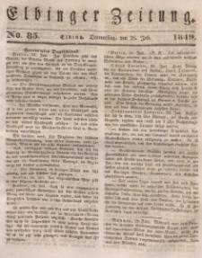 Elbinger Zeitung, No. 85 Donnerstag, 26. Juli 1849