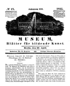 Museum, Blätter für bildende Kunst, Nr. 17, 27 April 1835, 3 Jhrg.