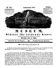 Museum, Blätter für bildende Kunst, Nr. 18, 4 Mai 1835, 3 Jhrg.