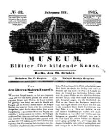 Museum, Blätter für bildende Kunst, Nr. 43, 26 October 1835, 3 Jhrg.