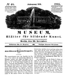 Museum, Blätter für bildende Kunst, Nr. 48, 30 November 1835, 3 Jhrg.
