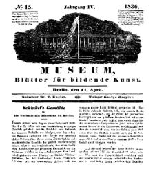 Museum, Blätter für bildende Kunst, Nr. 15, 11 April 1836, 4 Jhrg.