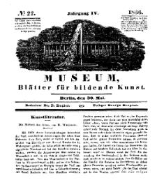 Museum, Blätter für bildende Kunst, Nr. 22, 30 Mai 1836, 4 Jhrg.