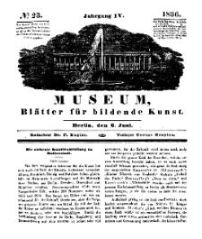 Museum, Blätter für bildende Kunst, Nr. 23, 6 Juni 1836, 4 Jhrg.