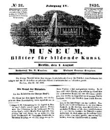 Museum, Blätter für bildende Kunst, Nr. 31, 1 August 1836, 4 Jhrg.