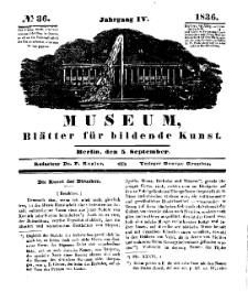 Museum, Blätter für bildende Kunst, Nr. 36, 5 September 1836, 4 Jhrg.
