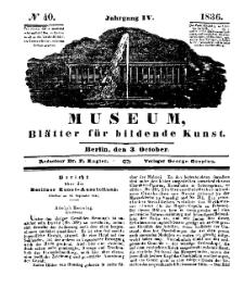 Museum, Blätter für bildende Kunst, Nr. 40, 3 October 1836, 4 Jhrg.