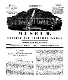 Museum, Blätter für bildende Kunst, Nr. 41, 10 October 1836, 4 Jhrg.