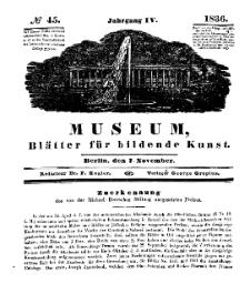 Museum, Blätter für bildende Kunst, Nr. 45, 7 November 1836, 4 Jhrg.