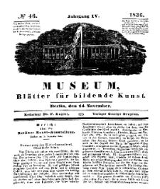 Museum, Blätter für bildende Kunst, Nr. 46, 14 November 1836, 4 Jhrg.