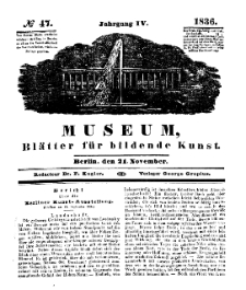 Museum, Blätter für bildende Kunst, Nr. 47, 21 November 1836, 4 Jhrg.