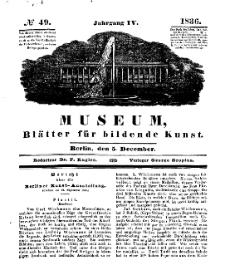 Museum, Blätter für bildende Kunst, Nr. 49, 5 December 1836, 4 Jhrg.