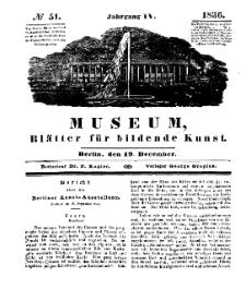 Museum, Blätter für bildende Kunst, Nr. 51, 19 December 1836, 4 Jhrg.