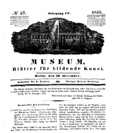 Museum, Blätter für bildende Kunst, Nr. 52, 26 December 1836, 4 Jhrg.