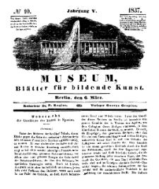 Museum, Blätter für bildende Kunst, Nr. 10, 6 März 1837, 5 Jhrg.