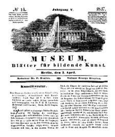 Museum, Blätter für bildende Kunst, Nr. 14, 3 April 1837, 5 Jhrg.