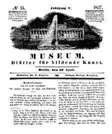 Museum, Blätter für bildende Kunst, Nr. 15, 10 April 1837, 5 Jhrg.