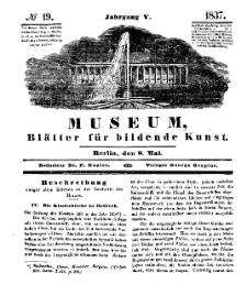 Museum, Blätter für bildende Kunst, Nr. 19, 8 Mai 1837, 5 Jhrg.