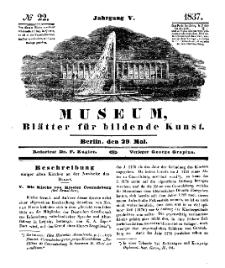 Museum, Blätter für bildende Kunst, Nr. 22, 29 Mai 1837, 5 Jhrg.