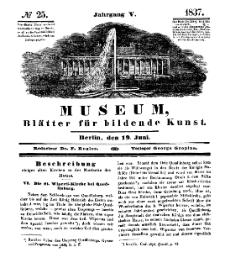 Museum, Blätter für bildende Kunst, Nr. 25, 19 Juni 1837, 5 Jhrg.