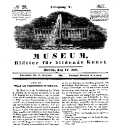 Museum, Blätter für bildende Kunst, Nr. 29, 17 Juli 1837, 5 Jhrg.