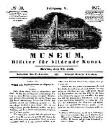 Museum, Blätter für bildende Kunst, Nr. 30, 24 Juli 1837, 5 Jhrg.