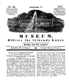 Museum, Blätter für bildende Kunst, Nr. 35, 28 August 1837, 5 Jhrg.