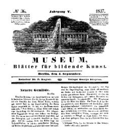 Museum, Blätter für bildende Kunst, Nr. 36, 4 September 1837, 5 Jhrg.
