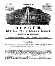 Museum, Blätter für bildende Kunst, Nr. 38, 18 September 1837, 5 Jhrg.