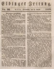 Elbinger Zeitung, No. 98 Sonnabend, 25. August 1849