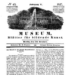 Museum, Blätter für bildende Kunst, Nr. 43, 23 October 1837, 5 Jhrg.