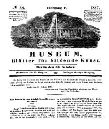 Museum, Blätter für bildende Kunst, Nr. 44, 30 October 1837, 5 Jhrg.