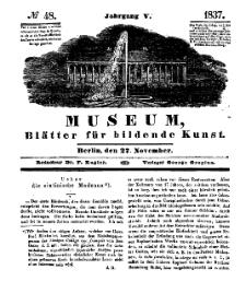 Museum, Blätter für bildende Kunst, Nr. 48, 27 November 1837, 5 Jhrg.