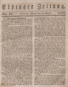 Elbinger Zeitung, No. 17 Montag, 12. Februar 1849