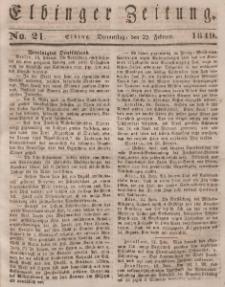 Elbinger Zeitung, No. 21 Donnerstag, 22. Februar 1849