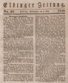 Elbinger Zeitung, No. 25 Sonnabend, 3. März 1849