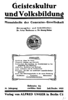 Geisteskultur und Volksbildung. Monatshefte der Comenius-Gesellschaft für Kultur und Geistesleben, 1922, 31. Band, Heft 7-12