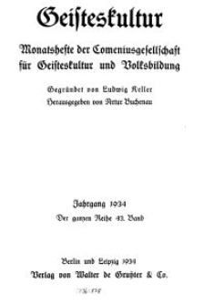 Geisteskultur. Monatshefte der Comenius-Gesellschaft für Kultur und Geistesleben, 1934, 43. Band