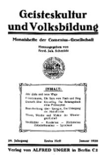 Geisteskultur und Volksbildung. Monatshefte der Comenius-Gesellschaft für Kultur und Geistesleben, 1920, 29. Band, Heft 1