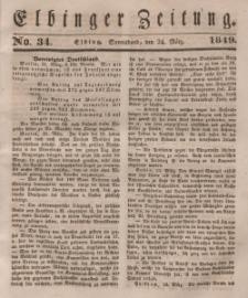 Elbinger Zeitung, No. 34 Sonnabend, 24. März 1849