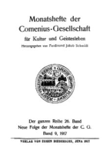 Monatshefte der Comenius-Gesellschaft für Kultur und Geistesleben, 1917, 26. Band, Inhalts