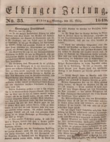 Elbinger Zeitung, No. 35 Montag, 26. März 1849