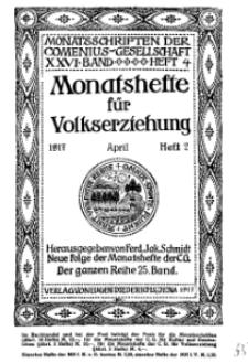 Monatshefte der Comenius-Gesellschaft für Volkserziehung, April 1917, 25. Band, Heft 2