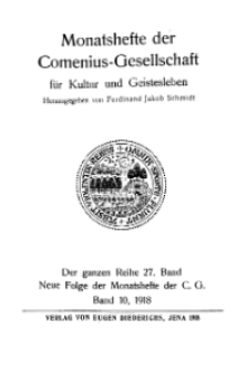 Monatshefte der Comenius-Gesellschaft für Kultur und Geistesleben, 1918, 27. Band, Inhalts