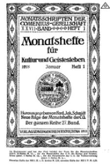 Monatshefte der Comenius-Gesellschaft für Kultur und Geistesleben, Januar 1918, 27. Band, Heft 1