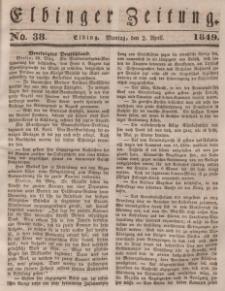 Elbinger Zeitung, No. 38 Montag, 2. April 1849