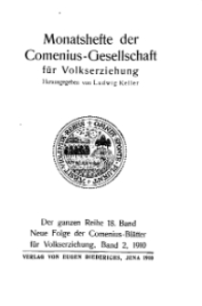 Monatshefte der Comenius-Gesellschaft für Volkserziehung, 1910, 18. Band, Inhalts